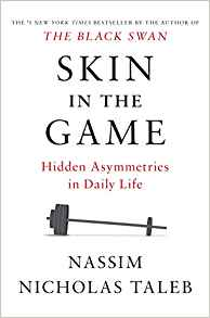 Skin in the Game by Nicholas Taleb