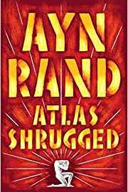 Now reading: Atlas Shrugged by Ayn Rand