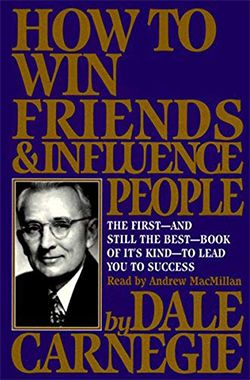 Book: How to Win Friends and Influence People